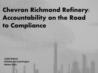 Chevron Richmond Refinery: Accountability on the Road to Compliance