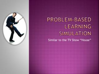 Problem-Based Learning Simulation