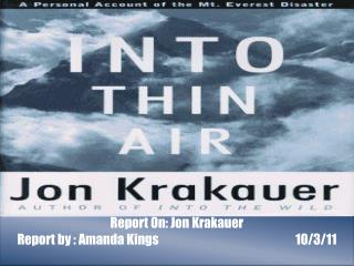 Report  On : Jon  Krakauer
