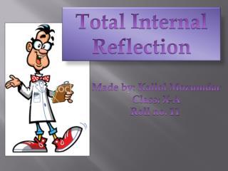Total  I nternal Reflection