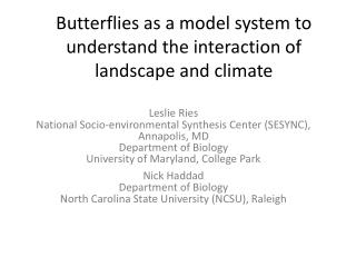 Butterflies as a model system to understand the interaction of landscape and climate