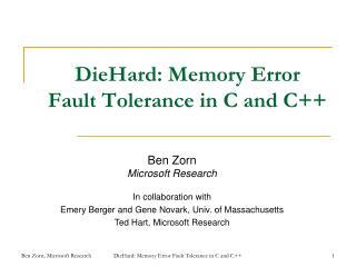 DieHard: Memory Error  Fault Tolerance in C and C