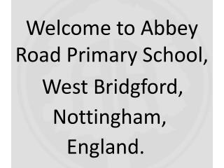 Welcome to Abbey Road Primary School,