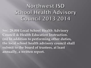 Northwest ISD  School Health Advisory Council 2013-2014