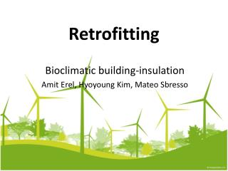 Retrofitting