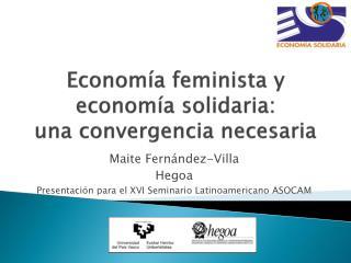 Economía feminista y economía solidaria:  una  convergencia necesaria