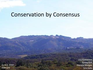 Conservation by Consensus