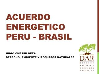 ACUERDO ENERGETICO PERU - BRASIL