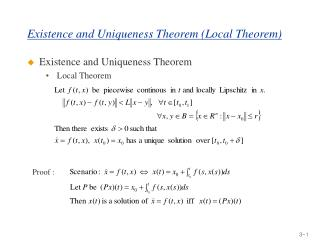 Existence and Uniqueness Theorem Local Theorem