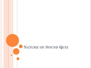 Nature of Sound Quiz