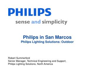 Philips in San Marcos Philips Lighting Solutions: Outdoor