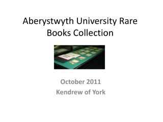 Aberystwyth University Rare Books Collection