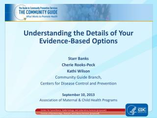 Understanding the Details of Your  Evidence-Based Options