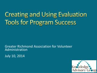Creating and Using Evaluation Tools for Program Success