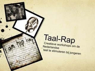 Taal -Rap