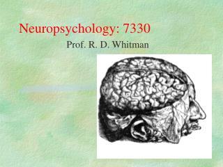 Neuropsychology: 7330