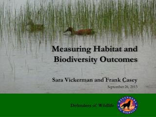 Measuring Habitat and Biodiversity Outcomes