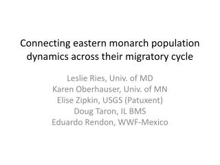 Connecting eastern monarch population dynamics across their migratory cycle