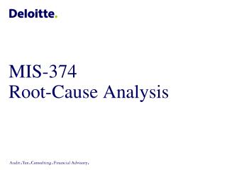 MIS-374 Root-Cause Analysis