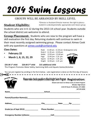 2014  Swim Lessons  GROUPS WILL BE ARRANGED BY SKILL LEVEL