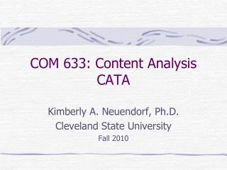 COM 633: Content Analysis CATA