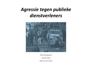 Agressie tegen publieke dienstverleners