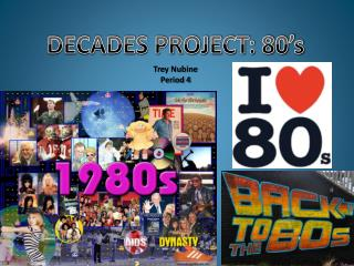 DECADES PROJECT: 80's