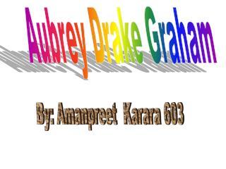 Aubrey Drake Graham