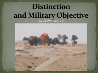 Distinction  and Military Objective