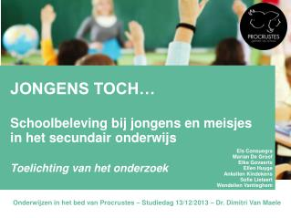 JONGENS TOCH…  Schoolbeleving bij jongens en meisjes in het secundair onderwijs