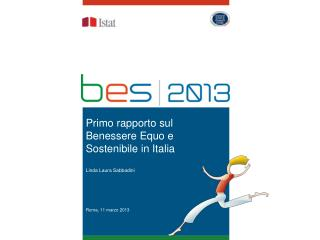 Primo rapporto sul Benessere Equo e Sostenibile in  Italia Linda Laura  Sabbadini