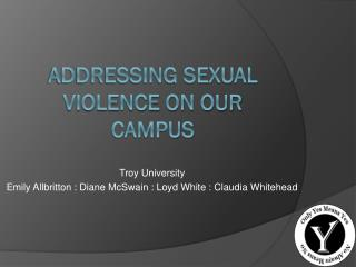 Addressing sexual violence on our campus