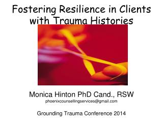 Fostering Resilience in Clients with Trauma Histories