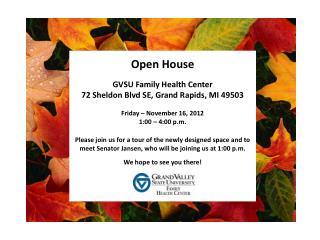 Open House GVSU Family Health Center 72 Sheldon Blvd SE, Grand Rapids, MI 49503