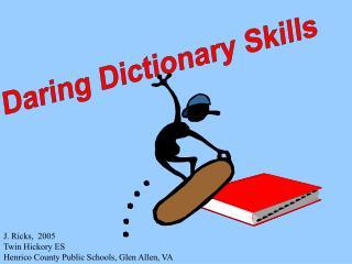 Daring Dictionary Skills