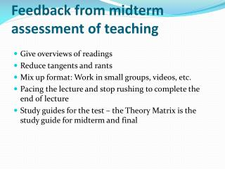 Feedback from midterm assessment of teaching