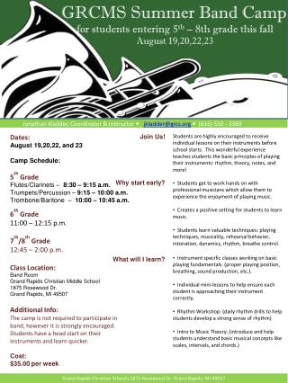 Dates: August 19,20,22, and 23 Camp Schedule: 5 th  Grade Flutes/Clarinets �   8:30 � 9:15 a.m.