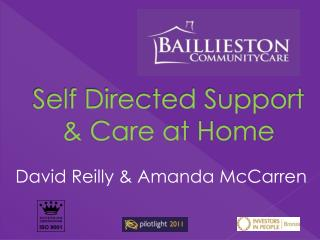 Self Directed Support & Care at Home