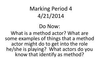 Marking Period 4 4/21/2014