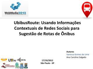 UbibusRoute : Usando Informações Contextuais de Redes Sociais para Sugestão de Rotas de Ônibus