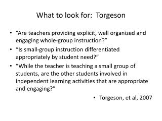 What to look for:  Torgeson