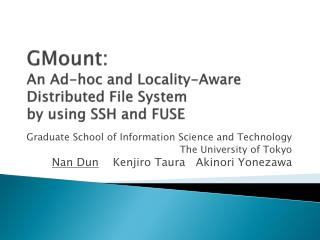GMount:  An Ad-hoc and Locality-Aware Distributed File System by using SSH and FUSE