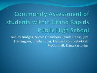 Community Assessment of students within Grand Rapids Public High  School