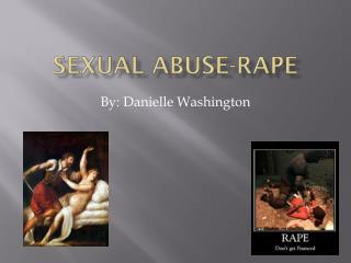 Sexual Abuse-Rape