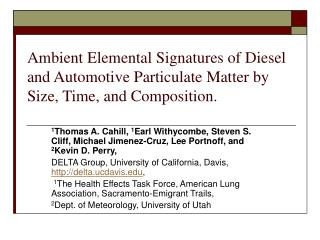 Ambient Elemental Signatures of Diesel and Automotive Particulate Matter by Size, Time, and Composition.