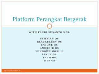 Platform  Perangkat Bergerak