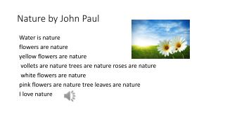 Nature by  J ohn  P aul