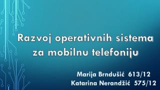 Razvoj operativnih s istema  za mobilnu telefoniju