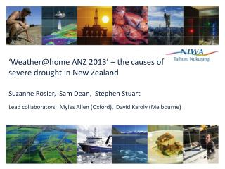 ' Weather@home ANZ  2013' – the causes of severe drought in New Zealand
