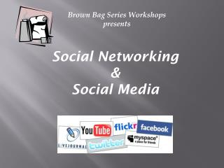 Brown Bag Series Workshops presents